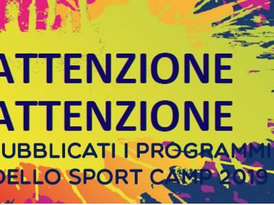 SONO PUBBLICATI I PROGRAMMI DELLO SPORT CAMP !!!